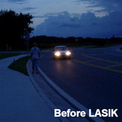 night vision before LASIK